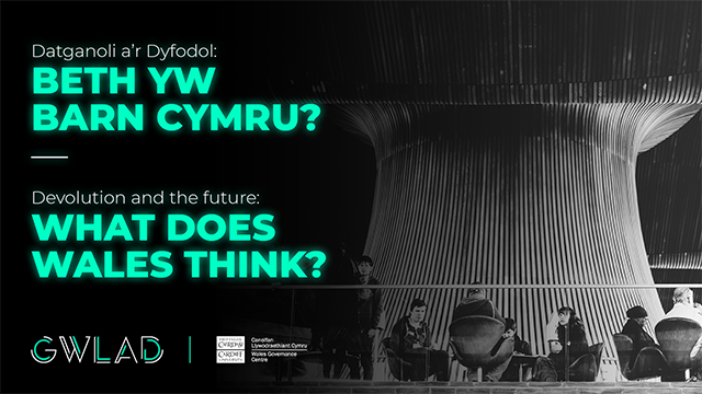 Devolution and the future: What does Wales think?