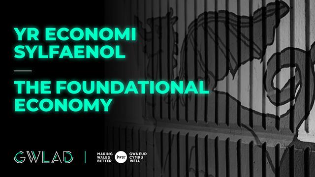 The Foundational Economy